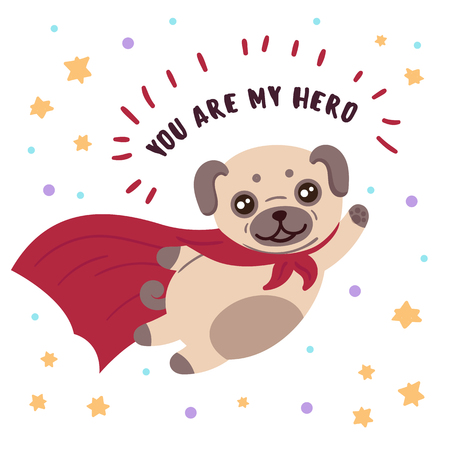 Brown cute dog in superhero costume with you are my hero text inscription.
