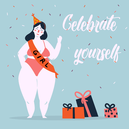 Celebrate yoursel and be good to yourself greeting card. Beautiful plus size fat woman in bikini, birthday cap and ribbon have celebration party. Feminist and woman power poster. Vector cartoon