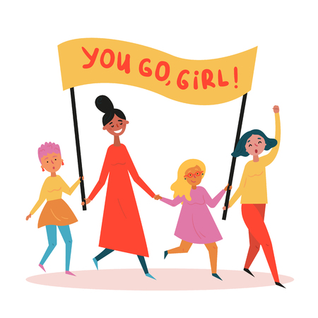 Group of four young women with you go, girl text on streamer. Girls with placard. Motivational march concept for encouragement. Girl power and power of support. Vector cartoon illustration Ilustração