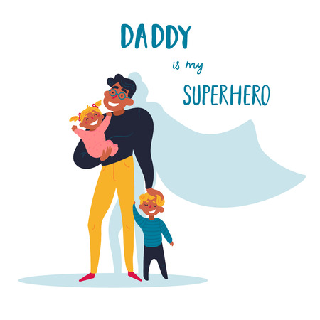 Daddy is my superhero text. Superhero concept, father with son and daughter, for your design Father s day greeting card, happy cartoon character, family power, color vector illustration - Vector