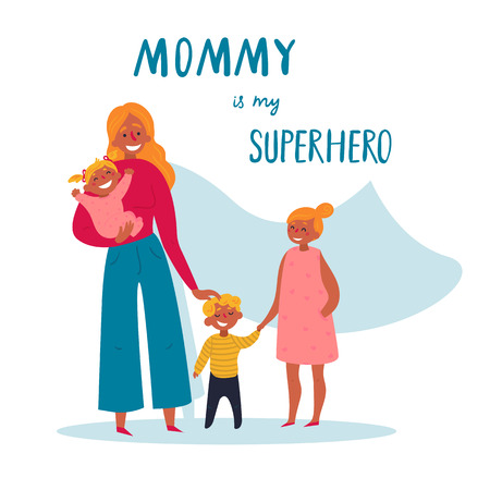 Mommy is my superhero text. Happy Mother s Day decorative composition. Vector flat on white, isolated. Lovely design for kids t shirt, decor poster, graphic print. Woman in decree with three children Stockfoto - 122680052