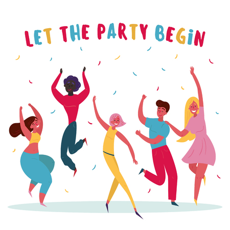 Young group of people are celebrating. Let the party begin text. Men and women on the party. Happy birthday. Different people are having fun together. Vector flat illustration for party poster, banner