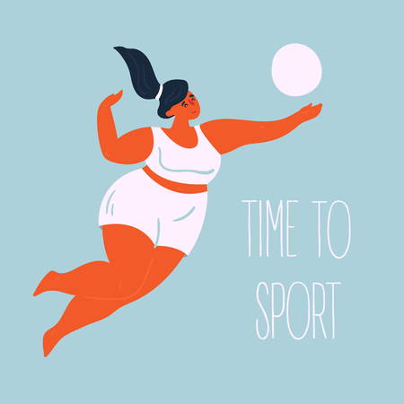 Time to sport. Body positive with volleyball. Young lady woman exercising using valley ball. Inspirational text. Slightly fat and overweight girl is doing gym sports. Vector flat illustration