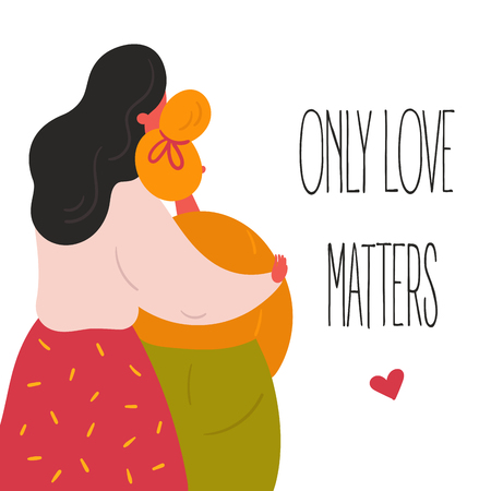 Lgbt lesbian women girls couple. Two lovers are hugging. Only love matters text and heart. Make love  concept. Happy smiling homosexual females enjoy togetherness. Flat vector style Banco de Imagens - 125586283