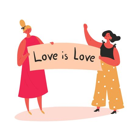 Love is love. Two woman hold protest banner, demonstration streamer. Lesbian homosexual gay girls are ready for lgbt pride. Free love concept. Vector flat illustration Banco de Imagens - 128059021