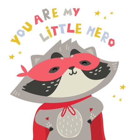 Cute raccoon in superhero costume. You are my hero text. Animal with extraordinary flying abilities wear mask of a hero and purple cloak. Flat vector illustration.Stars and abstract elements