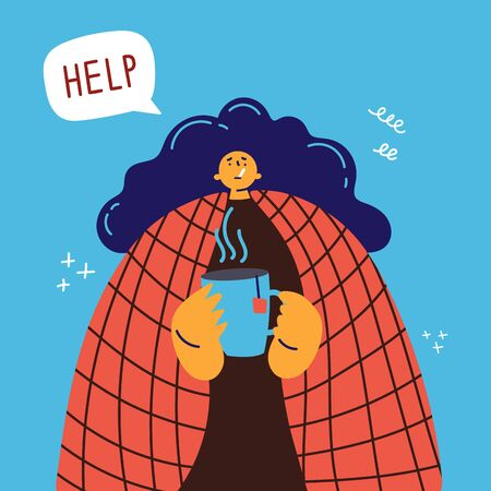 Young girl with blanket caught cold flu or virus. With red nose, high temperature and hold cap of tea. Help speech bubble. Vector isolated objects on blu background