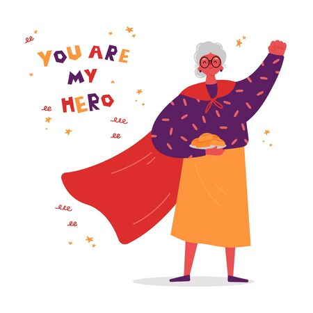 You are my hero lettering.Grandmother is a superhero with plate of baking.Senior woman in superhero cloak.Greeting card.Vector illustration flat.