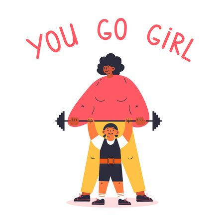 Feminism concept.Motivation.little girl dreams of being a heavyweight,mother supports her.You go girl text.Feminine and feminism ideas,woman empowerment.Cartoon characters.Colorful vector illustration