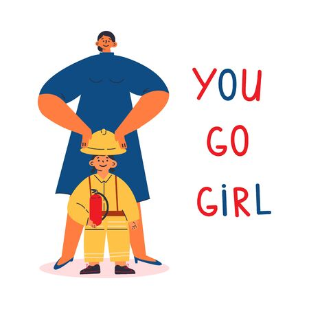 Feminism concept.Motivation.little girl dreams of being a fireman,mother supports her.You go girl text.Feminine and feminism ideas,woman empowerment.Cartoon characters.Colorful vector illustration.