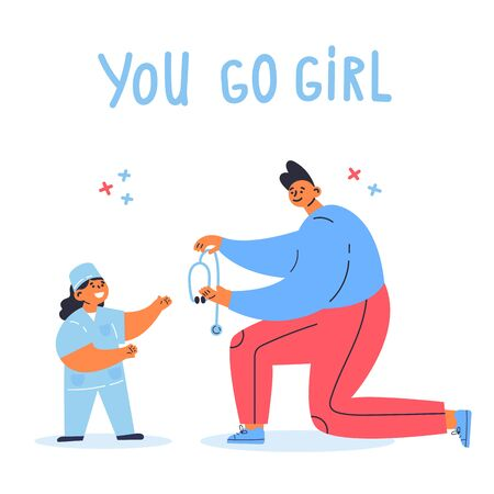 Feminism concept.Motivation.little girl dreams of being a doctor,father supports her.You go girl text.Feminine and feminism ideas,woman empowerment.Cartoon characters.Colorful vector illustration.