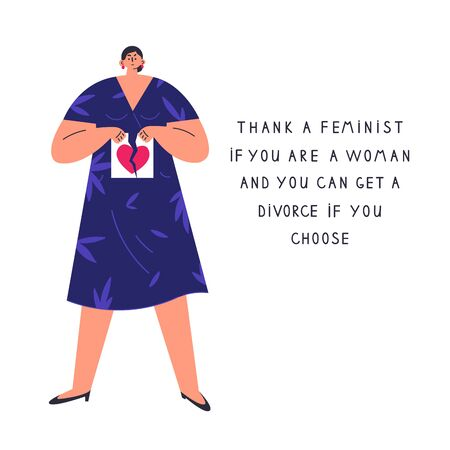 Confident woman get a divorce.A woman ends a relationship.Thank a feminist poster.Feminism concept.Flat cartoon character isolated on white background.Colorful vector illustration.