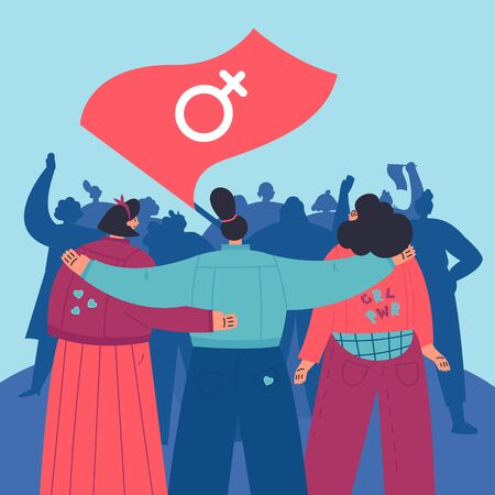 Women standing together and hug each other at the Womens Rights March.Group of female friends,union of feminists,sisterhood.Flat cartoon characters on white background.Colorful vector illustration  イラスト・ベクター素材