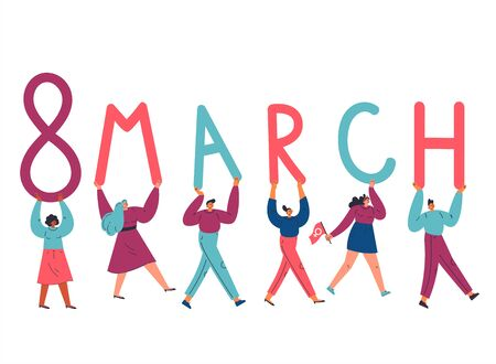 Tiny women and men carry giant letters 8 march.Women empowerment movement poster.International womens day graphic.Flat cartoon character isolated on white background.Colorful vector illustration.