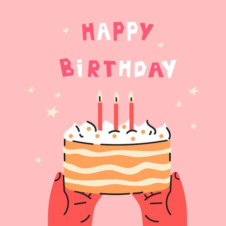 Happy Birthday postcard.Happy Birthday lettering.Trendy hand with cake.Hand drawn illustration.Greeting card.Invitation.Vector flat cartoon illustration isolated on pink background.