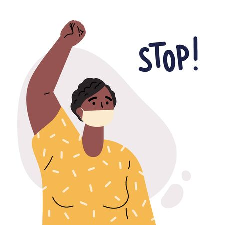 African American women in mask taking part in protest or rally.Black lives matter.Female protester or activist with her fist raised.Inscription stop.Vector cartoon illustration in flat style. Ilustrace