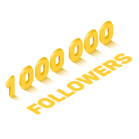 Golden one million followers sign in isometric style, celebration concept, vector eps10