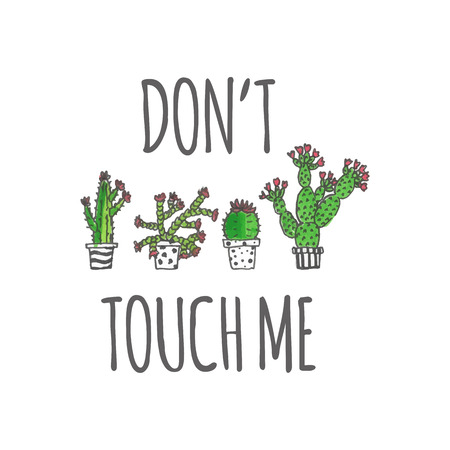 Hand drawn cactus poster illustration. Don't touch me. Stock vector Illustration