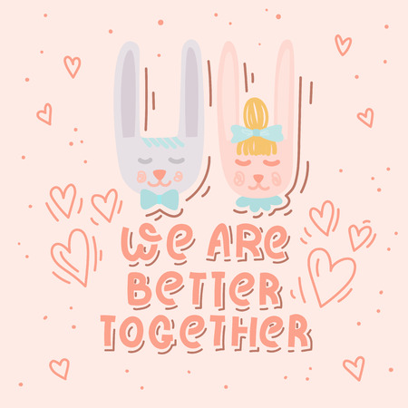 We are better together. Cute cartton hand drawn rabbits in love. Valentines day or wedding card with lettering. Stock vector Ilustrace