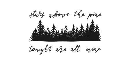 Inspirierendes und motivierendes handgeschriebenes Zitat über Sterne im Bergkiefernwald. Handgezeichnetes Typografie-Poster, Pin, Stempel, Etikett usw.