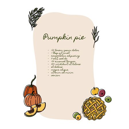Pumpkin pie recipe ingredients list tepmlate design. Thanksgiving Day card template. Hand drawn doodle style apple pie, pumpkins and autumn willow eucaliptus branches. Stock Illustratie