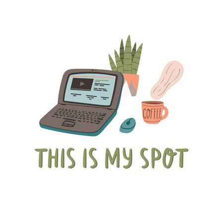 This is my spot. Hand drawn cartoon doodle style concept with coffee and laptop. Stock vector
