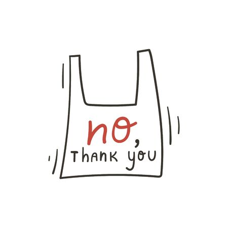 No, thank you hand lettering on a plastic bag. Zero waste and eco living lifestyle hand drawn doodle concept. Stock vector Ilustração
