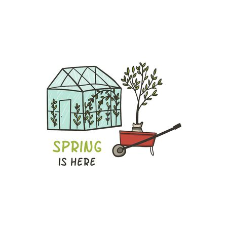 Spring is here. Greenhouse and wheelbarrow with seedling doodle style hand drawn vector illustration.