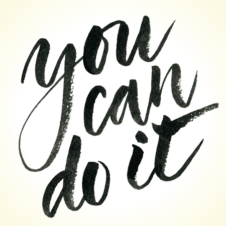 You Can Do It. Hand drawn inspirational quote.