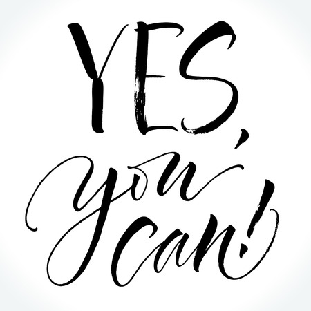 Yes You Can motivational phrase