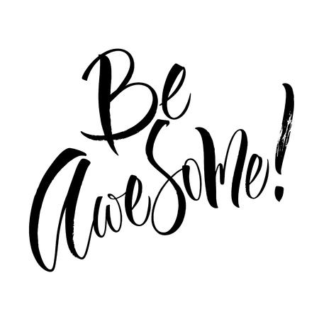 Be Awesome Lettering Reklamní fotografie
