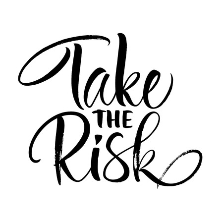 Take the Risk Lettering
