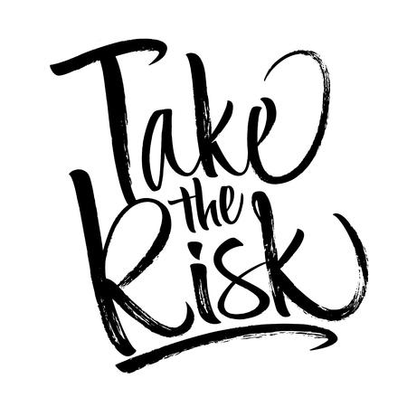 Take the Risk Lettering