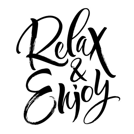 Relax and Enjoy lettering. Handwritten modern calligraphy, brush painted letters. Vector illustration. Template for T-shirt, decor, greeting card, poster or photo overlay