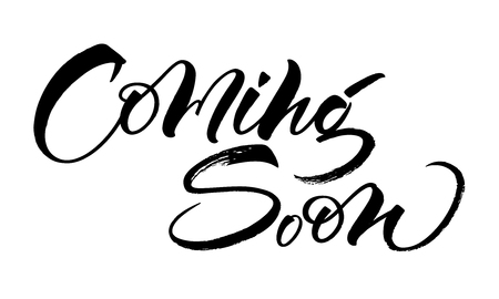 Coming Soon lettering. Handwritten modern calligraphy, brush painted letters. Vector illustration. Template for T-shirt, decor, greeting card, poster or photo overlay 向量圖像