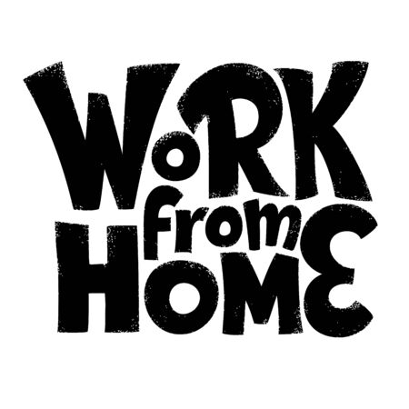Work From Home lettering. People activity popular during coronavirus quarantine. Phrase for COVID-19 spread prevention. Template for banner, card, poster, t-shirt, social media hashtag, web design