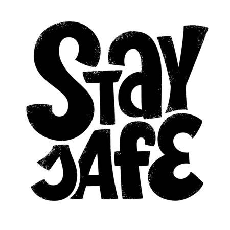 Stay Safe lettering. People activity popular during coronavirus quarantine. Phrase for COVID-19 spread prevention. Template for banner, card, poster, t-shirt, social media hashtag, web design 向量圖像