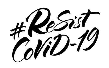 Resist COVID-19 hashtag lettering