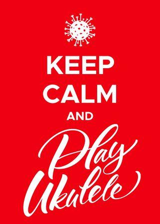Keep Calm and Play Ukulele Coronavirus Poster