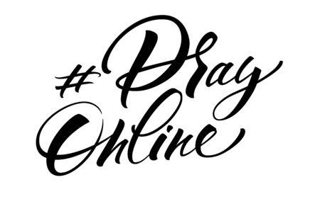 Pray Online hashtag lettering