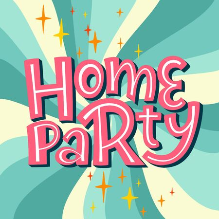 Home Party Lettering