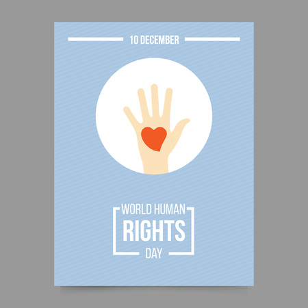 Vector illustration and card template - world human rights day. Hand with heart. Freedom and activism symbol. Poster for International Festival. Ilustração