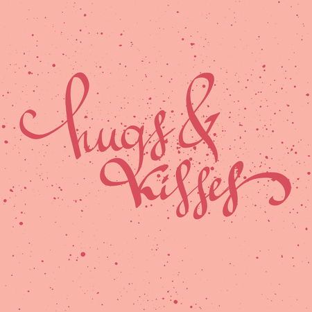 Hugs and kisses hand drawn lettering quote. Valentines day, save the date, wedding greeting card. Cute vector brushscript. Typography poster, print or home decoration