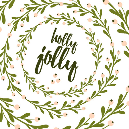 Cute and gentle Christmas and New Year greeting card with handsketched mistletoe wreath. Xmas lettering. Holly jolly holiday background. Lettering quote.
