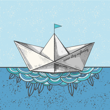 Cute hand sketched paper ship on the waves, vector illustration. Art print with a bot on the sea. Ocean calling. Never stop exploring. Ilustração