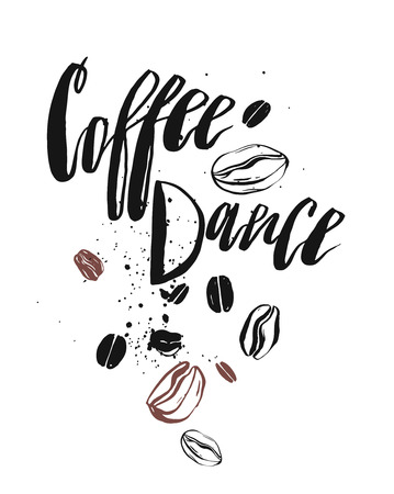 phase: Hand drawn abstract textured card template with Coffee Dance lettering handwritten phase