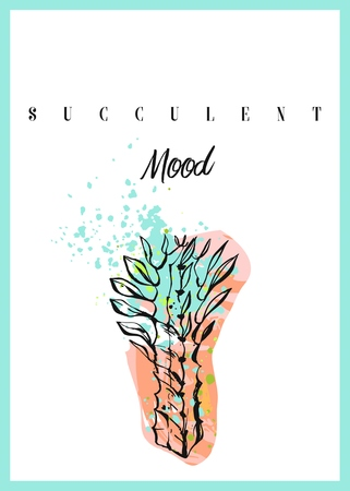 Hand made vector abstract succulent card or poster with cacti flower and succulent mood quote isolated on white background.Design for wedding,journaling,birthday,invitation,greetings.