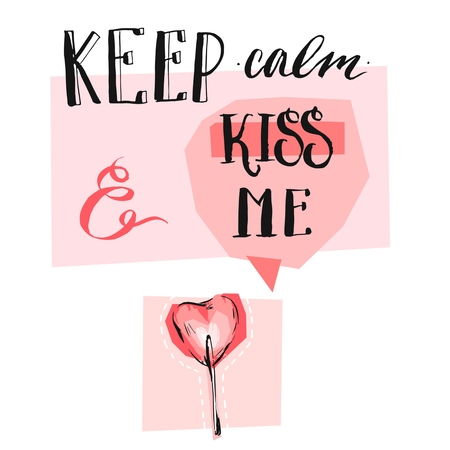 Hand drawn creative vector Valentines day greeting card with modern calligraphy phase Keep calm and kiss me,speech bubble and heart shape lollipop in pink pastel colors isolated on white background.