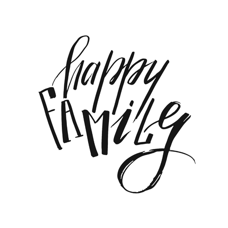 Hand drawn vector ink graphic handwritten modern calligraphy quote Happy family isolated on white background.Happy family day concept Illustration