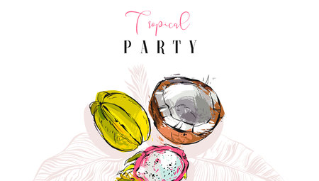 Hand drawn vector abstract artistic tropic party invitation header with exotic fruits coconut,papaya,carambola ,dragon fruit and modern calligraphy quote Tropical Party isolated on white background